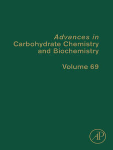 Ebook in inglese Advances in Carbohydrate Chemistry and Biochemistry, Volume 69 -, -
