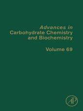 Advances in Carbohydrate Chemistry and Biochemistry, Volume 69