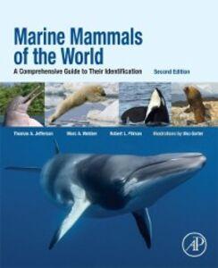 Foto Cover di Marine Mammals of the World, Ebook inglese di AA.VV edito da Elsevier Science