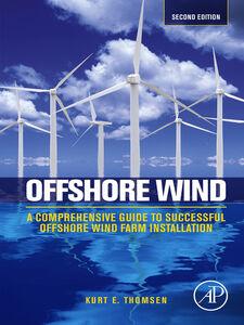 Foto Cover di Offshore Wind, Ebook inglese di Kurt Thomsen, edito da Elsevier Science