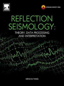 Ebook in inglese Reflection Seismology Wencai, Yang
