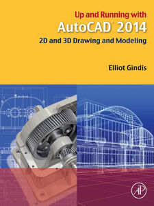 Ebook in inglese Up and Running with AutoCAD 2014 Gindis, Elliot