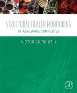Ebook in inglese Structural Health Monitoring of Aerospace Composites Giurgiutiu, Victor