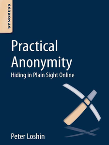Ebook in inglese Practical Anonymity Loshin, Peter