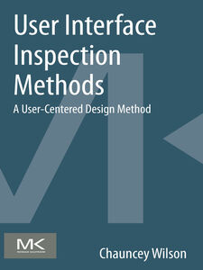 Foto Cover di User Interface Inspection Methods, Ebook inglese di Chauncey Wilson, edito da Elsevier Science