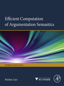 Ebook in inglese Efficient Computation of Argumentation Semantics Liao, Beishui