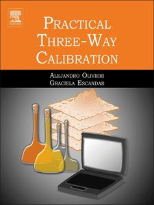 Ebook in inglese Practical Three-Way Calibration Escandar, Graciela M. , Olivieri, Alejandro