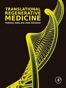 Foto Cover di Translational Regenerative Medicine, Ebook inglese di Anthony Atala,Julie Allickson, edito da Elsevier Science