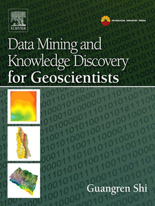 Ebook in inglese Data Mining and Knowledge Discovery for Geoscientists Shi, Guangren