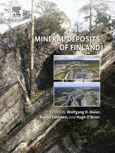 Ebook in inglese Mineral Deposits of Finland Lahtinen, Raimo , Maier, Wolfgang Derek , O'Brien, Hugh