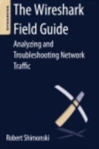 Ebook in inglese Wireshark Field Guide Shimonski, Robert
