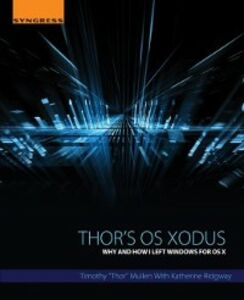 Ebook in inglese Thor's OS Xodus Mullen, Timothy &quote , Thor&quote