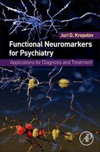 Ebook in inglese Functional Neuromarkers for Psychiatry Kropotov, Juri D.