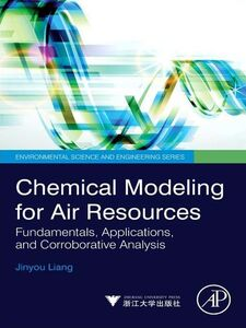 Foto Cover di Chemical Modeling for Air Resources, Ebook inglese di Jinyou Liang, edito da Elsevier Science