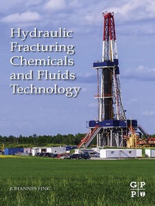 Ebook in inglese Hydraulic Fracturing Chemicals and Fluids Technology Fink, Johannes