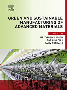 Ebook in inglese Green and Sustainable Manufacturing of Advanced Material