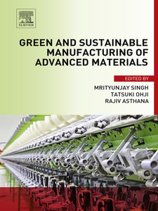 Ebook in inglese Green and Sustainable Manufacturing of Advanced Material -, -