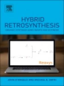 Ebook in inglese Hybrid Retrosynthesis D'Angelo, John , Smith, Michael B.