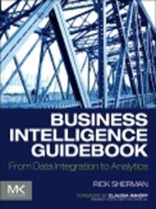 Foto Cover di Business Intelligence Guidebook, Ebook inglese di Rick Sherman, edito da Elsevier Science