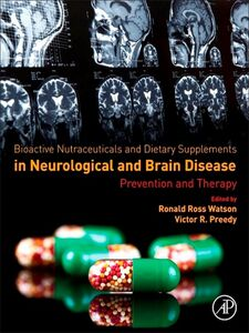Foto Cover di Bioactive Nutraceuticals and Dietary Supplements in Neurological and Brain Disease, Ebook inglese di Ronald Ross Watson,Victor R. Preedy, edito da Elsevier Science