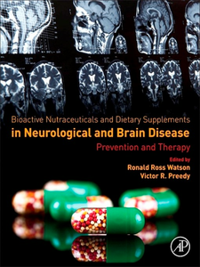 Ebook in inglese Bioactive Nutraceuticals and Dietary Supplements in Neurological and Brain Disease -, -