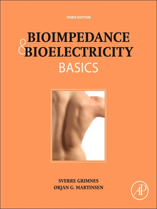Ebook in inglese Bioimpedance and Bioelectricity Basics Grimnes, Sverre , Martinsen, Orjan G.