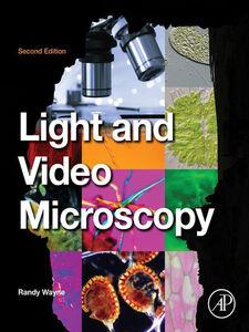 Ebook in inglese Light and Video Microscopy Wayne, Randy O.
