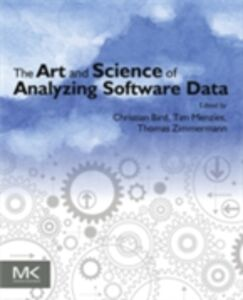Ebook in inglese Art and Science of Analyzing Software Data -, -