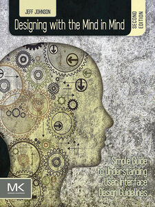 Ebook in inglese Designing with the Mind in Mind Johnson, Jeff