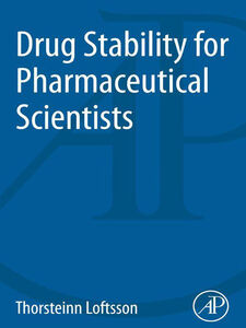 Ebook in inglese Drug Stability for Pharmaceutical Scientists Loftsson, Thorsteinn