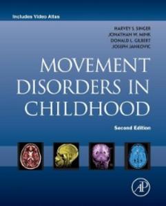 Ebook in inglese Movement Disorders in Childhood Gilbert, Donald L. , Jankovic, Joseph , Mink, Jonathan , Singer, Harvey S.