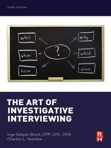 Ebook in inglese The Art of Investigative Interviewing Sebyan Black, Inge