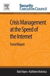 Crisis Management at the Speed of the Internet