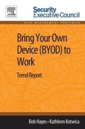 Bring Your Own Device (BYOD) to Work