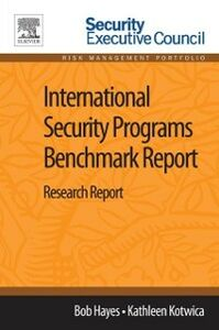 Ebook in inglese International Security Programs Benchmark Report Hayes, Bob , Kotwica, Kathleen