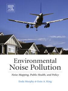 Foto Cover di Environmental Noise Pollution, Ebook inglese di Eoin King,Enda Murphy, edito da Elsevier Science
