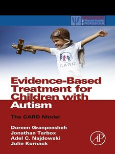 Foto Cover di Evidence-Based Treatment for Children with Autism, Ebook inglese di AA.VV edito da Elsevier Science