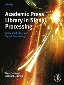 Ebook in inglese Academic Press Library in Signal Processing, Volume 3 -, -