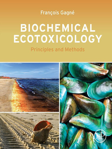 Ebook in inglese Biochemical Ecotoxicology Gagne, Francois