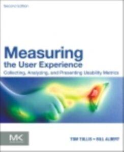Foto Cover di Measuring the User Experience, Ebook inglese di William Albert,Thomas Tullis, edito da Elsevier Science