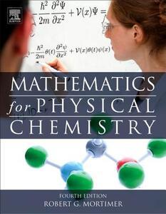 Mathematics for Physical Chemistry - Robert G. Mortimer - cover