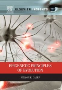 Ebook in inglese Epigenetic Principles of Evolution Cabej, Nelson R.