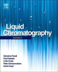 Foto Cover di Liquid Chromatography, Ebook inglese di  edito da Elsevier Science