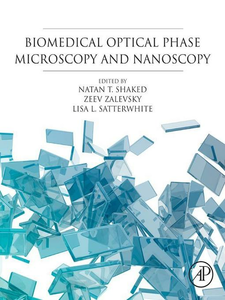 Ebook in inglese Biomedical Optical Phase Microscopy and Nanoscopy -, -