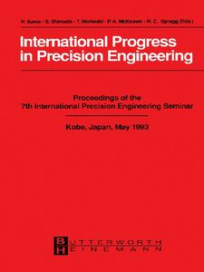 Foto Cover di International Progress in Precision Engineering, Ebook inglese di Fumiko Ikawa-Smith, edito da Elsevier Science