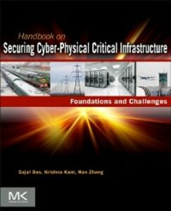 Foto Cover di Handbook on Securing Cyber-Physical Critical Infrastructure, Ebook inglese di AA.VV edito da Elsevier Science