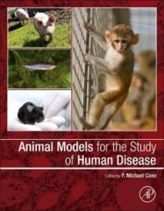 Foto Cover di Animal Models for the Study of Human Disease, Ebook inglese di  edito da Elsevier Science