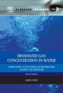 Foto Cover di Dissolved Gas Concentration in Water, Ebook inglese di John Colt, edito da Elsevier Science