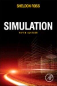 Foto Cover di Simulation, Ebook inglese di Sheldon M. Ross, edito da Elsevier Science