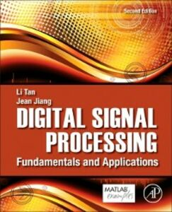 Foto Cover di Digital Signal Processing, Ebook inglese di Jean Jiang,Li Tan, edito da Elsevier Science
